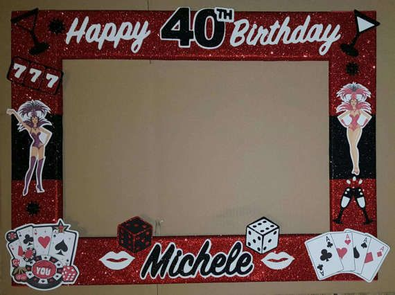 40th 50th 60th Casino Birthday Party Photo Booth Frame Las Vegas