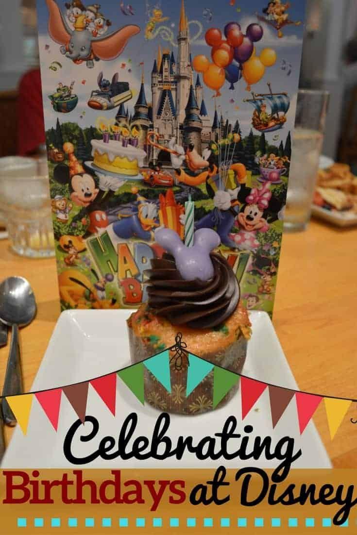 Celebrating a Birthday at Disney World | Disney Insider Tips