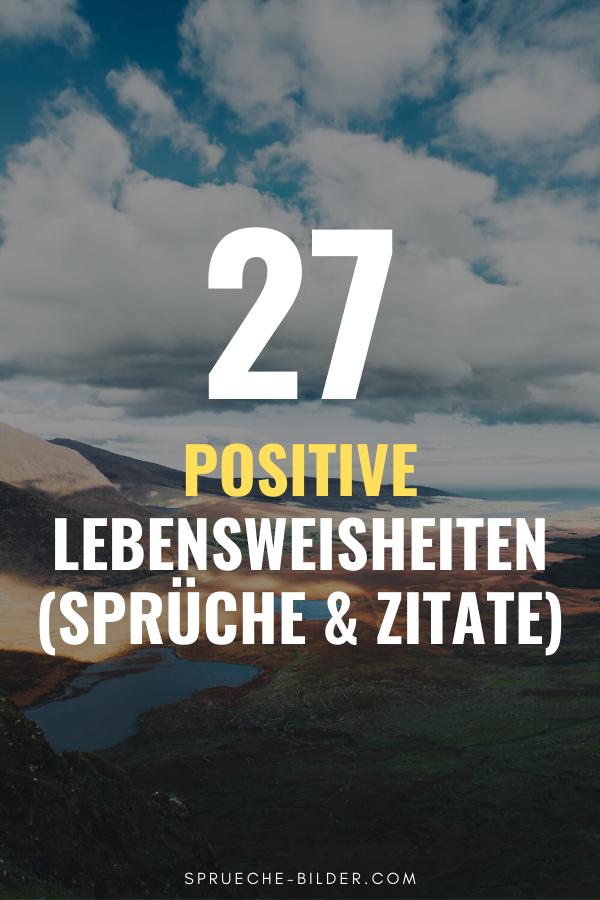 27 positive lebensweisheiten (sprüche & zitate) in 2020