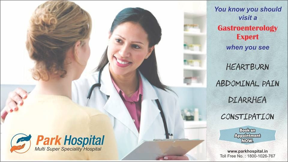 You know you should visit a Gastroenterology expert when you see  - Heartburn - Abdominal Pain - Diarrhea  - Constipation  Book an Appointment with Park, NOW.