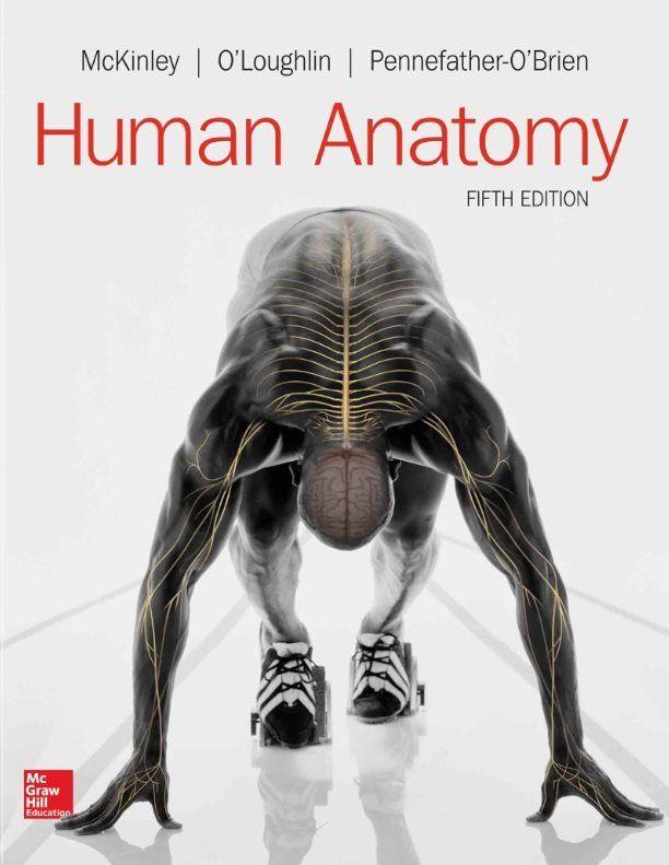 Human Anatomy, 5th Edition - McKinley et al. - eTextBook   Stuff to ...