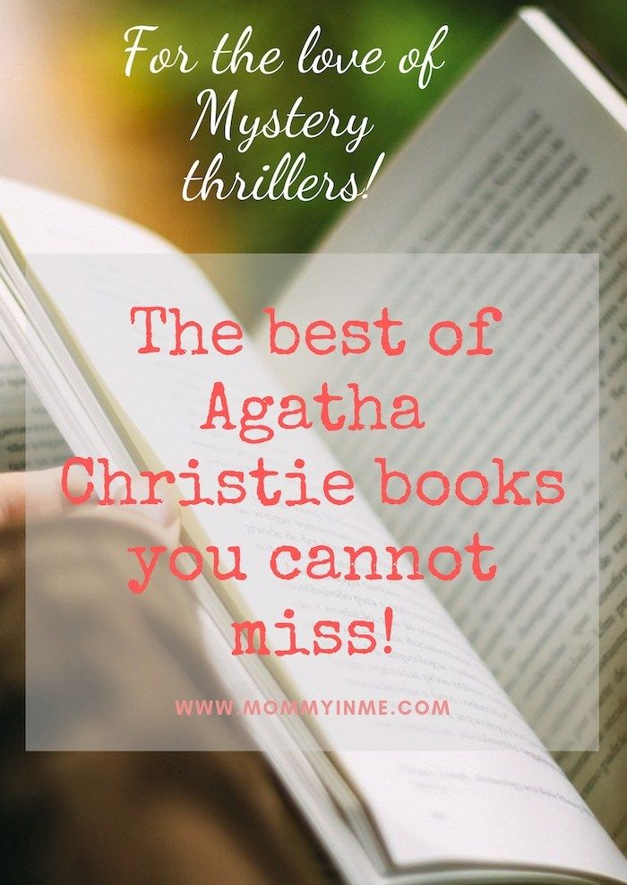 Best Agatha Christie Mystery Books you cannot miss! is part of Agatha christie, Agatha christie books, Classic mystery books, Best mystery books, Classic mystery novels, Mystery books - Agatha Christie is best known for her Mystery Crime thrillers  Read the best Agatha Christie books you cannot miss for sure
