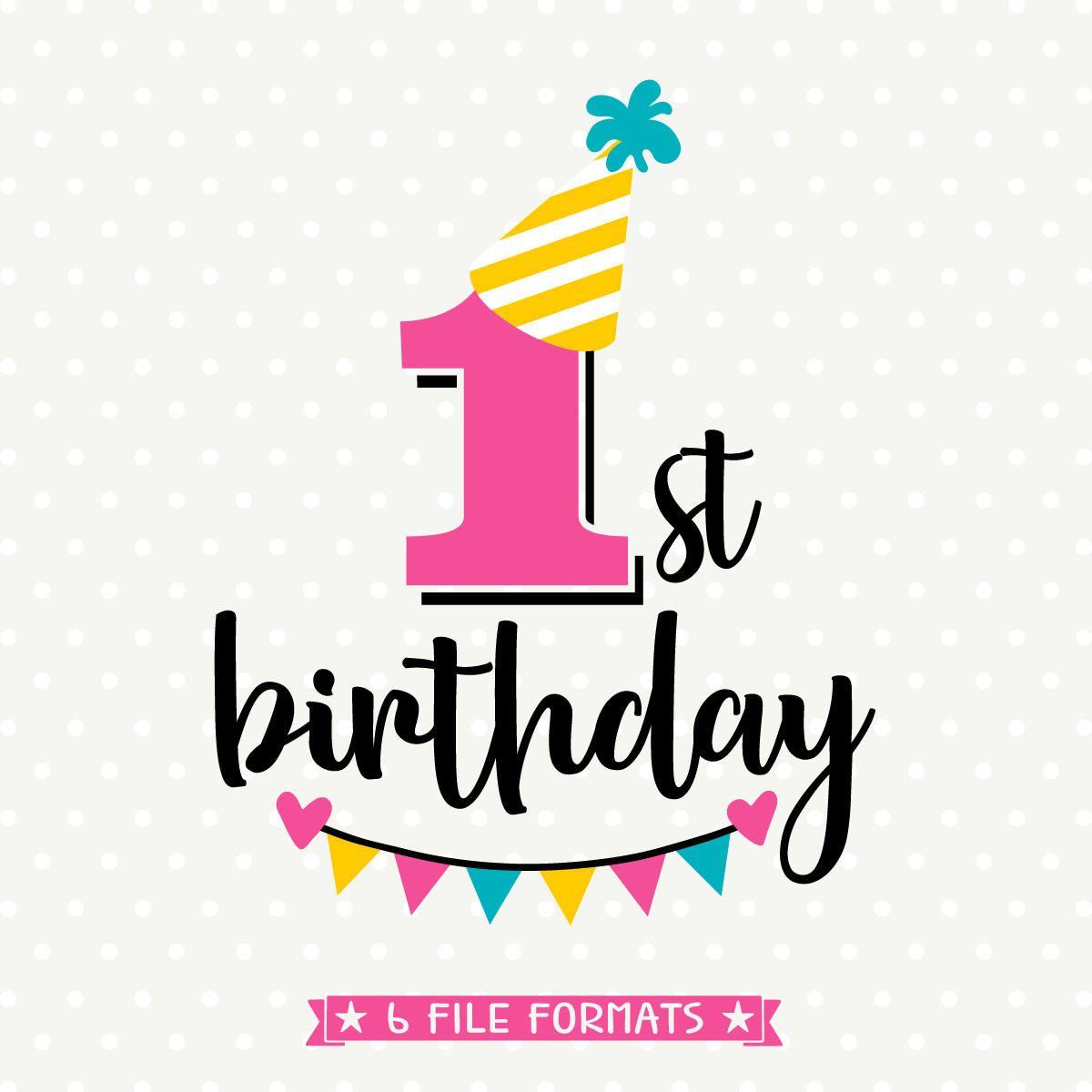 1st Birthday Svg First Birthday Cut File Birthday Iron