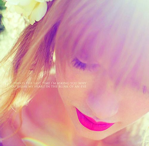 last time- Taylor Swift quotes