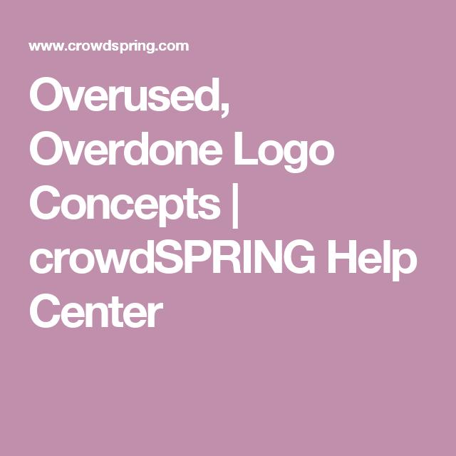 Overused, Overdone Logo Concepts | crowdSPRING Help Center