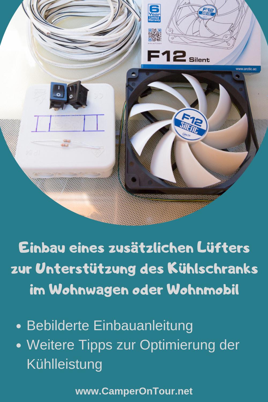 Optimierung der Kühlleistung durch Einbau eins Lüfters in den Womo oder Wowa Kühlschrank
