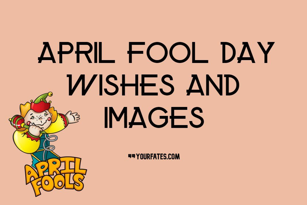 Funny April Fool Day Wishes 2020 Quotes Prank Message In 2020 Day Wishes April Fools April Fools Day