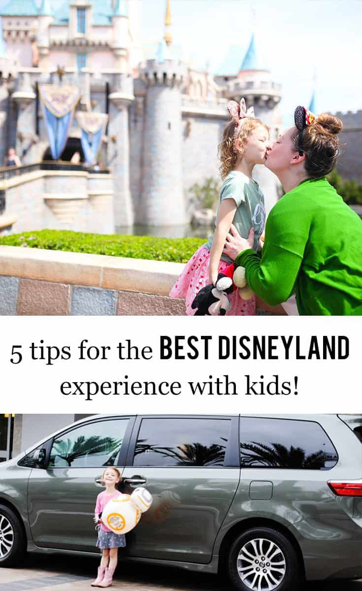 5 Tips For The Best Disneyland Experience With Kids