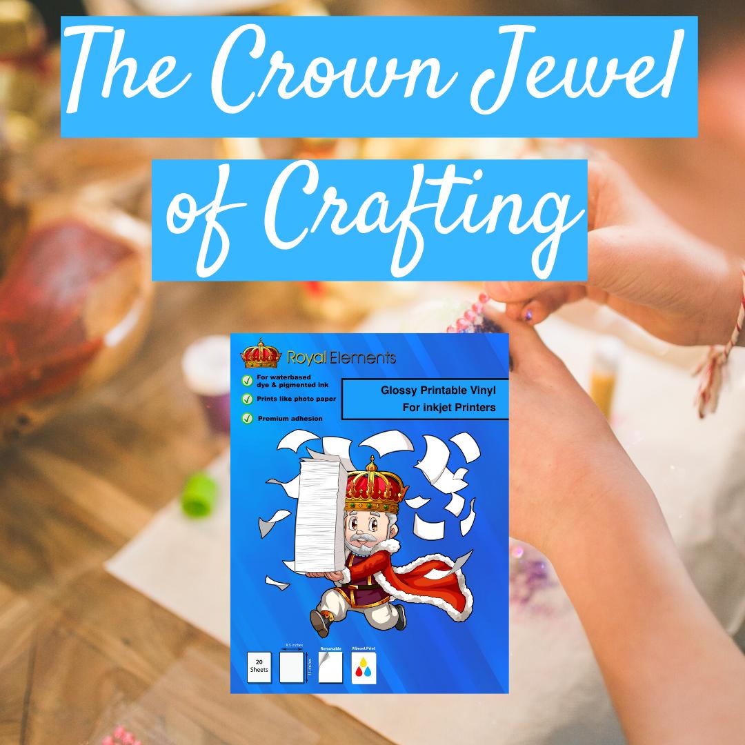 The Crown Jewel Of Crafting In 2020 Printable Vinyl Printable Sticker Paper Vinyl Sticker Paper