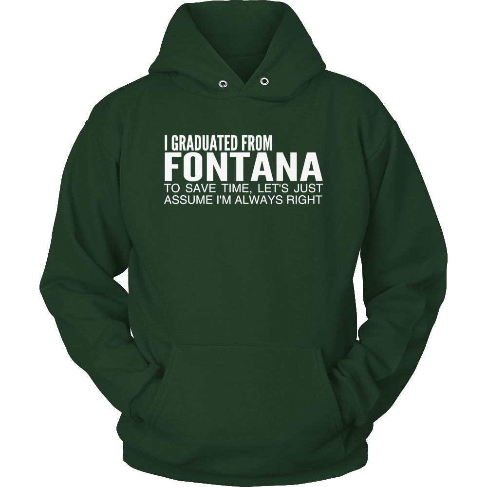 Fontana Graduated From Hoodie