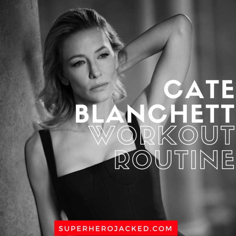 Cate Blanchett Workout Routine And Diet Plan How To Portray Both Galadriel And Hela Celebrity Workout Cate Blanchett Workout