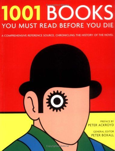 Goodreads | 1001 Books You Must Read Before You Die (1305 books)