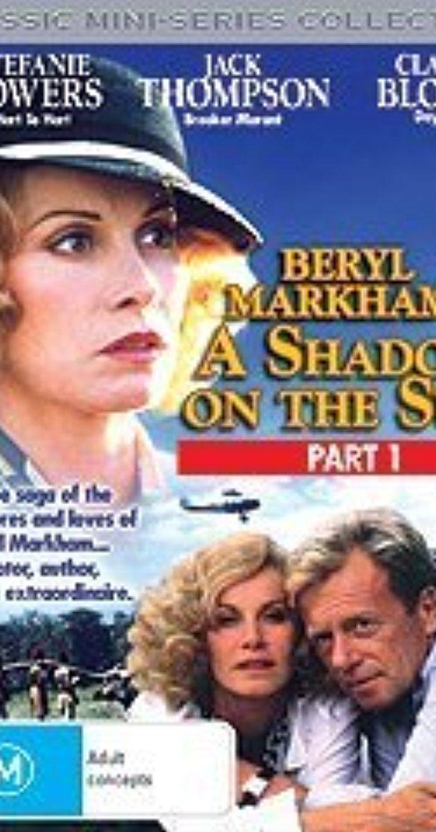 Beryl Markham: A Shadow on the Sun (TV Movie 1988) | Movie joy