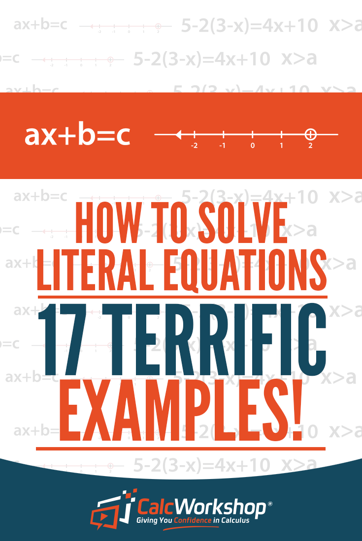How To Solve Literal Equations 17 Powerful Examples Literal Equations Inequality Word Problems Math Methods