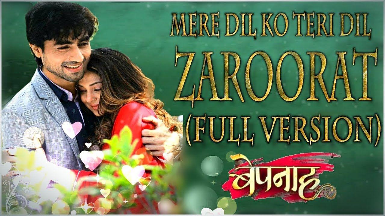 Mere Dil Ko Tere Dil Ki Zaroorat Hai Official Full Song Rahul Jain Songs Youtube Jennifer Winget