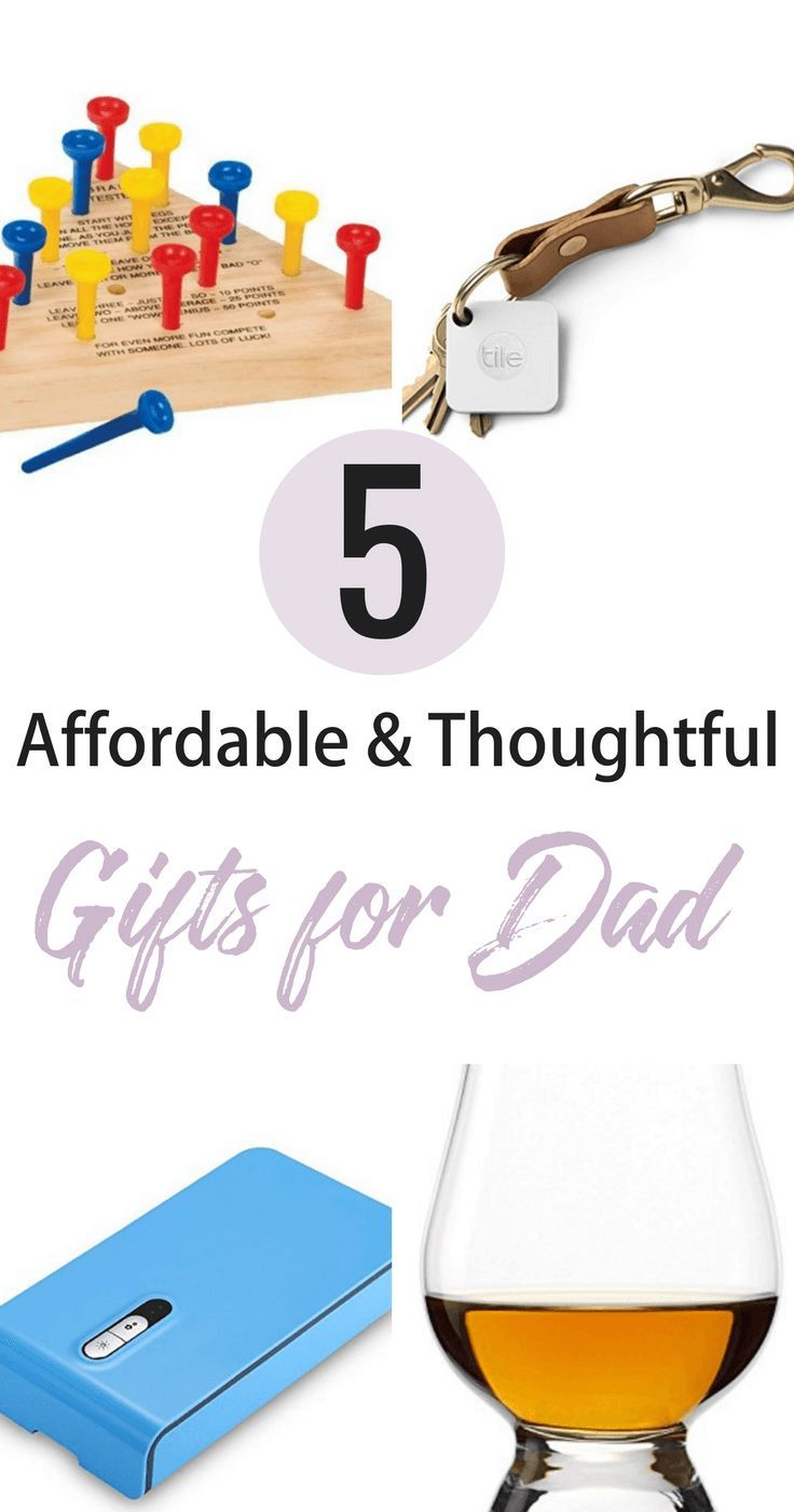 Affordable And Thoughtful Gifts For Dad Father S Day