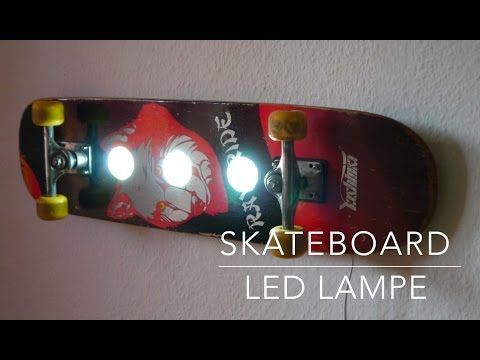 skateboard led lampe selber bauen anleitung bastelideen pinterest skateboard creative and. Black Bedroom Furniture Sets. Home Design Ideas
