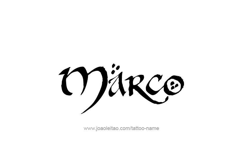 Marco Name Tattoo Designs Name Tattoos Name Tattoo Designs Name Tattoo