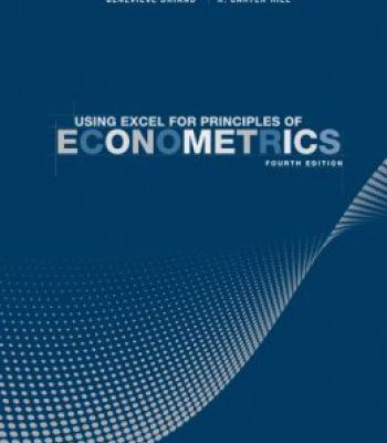 Using Excel For Principles Of Econometrics (4th Edition) PDF