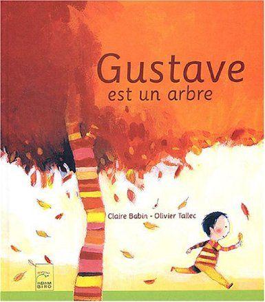 Gustave est un oiseau - Claire Babin,Olivier Tallec