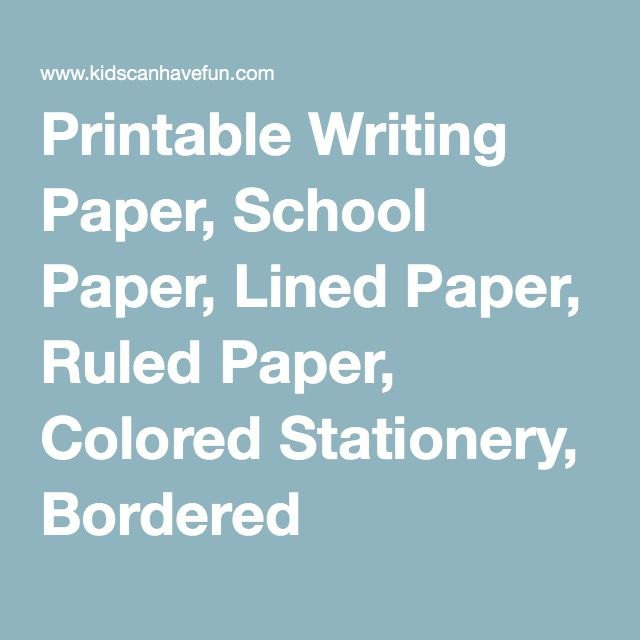 Printable Writing Paper, School Paper, Lined Paper, Ruled Paper - colored writing paper