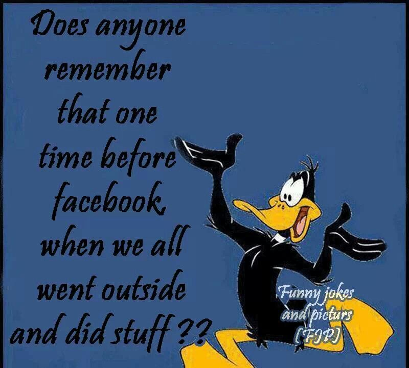 What We Did Before Cell Phones The Ipad Video Games Funny Posters Friday Quotes Funny Pinterest Humor
