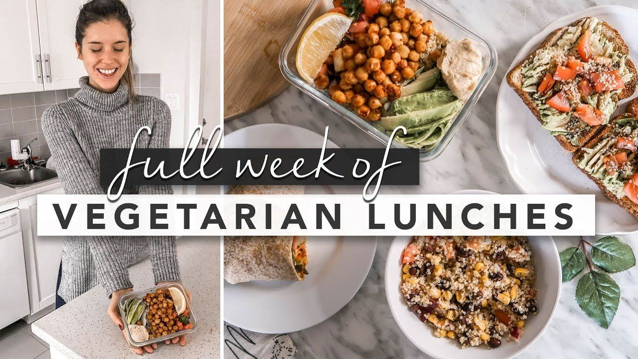 Healthy Vegetarian Lunch Ideas From Monday To Friday By Erin Elizabeth Youtube Healthy Vegetarian Lunch Vegetarian Lunch Easy Healthy Lunches