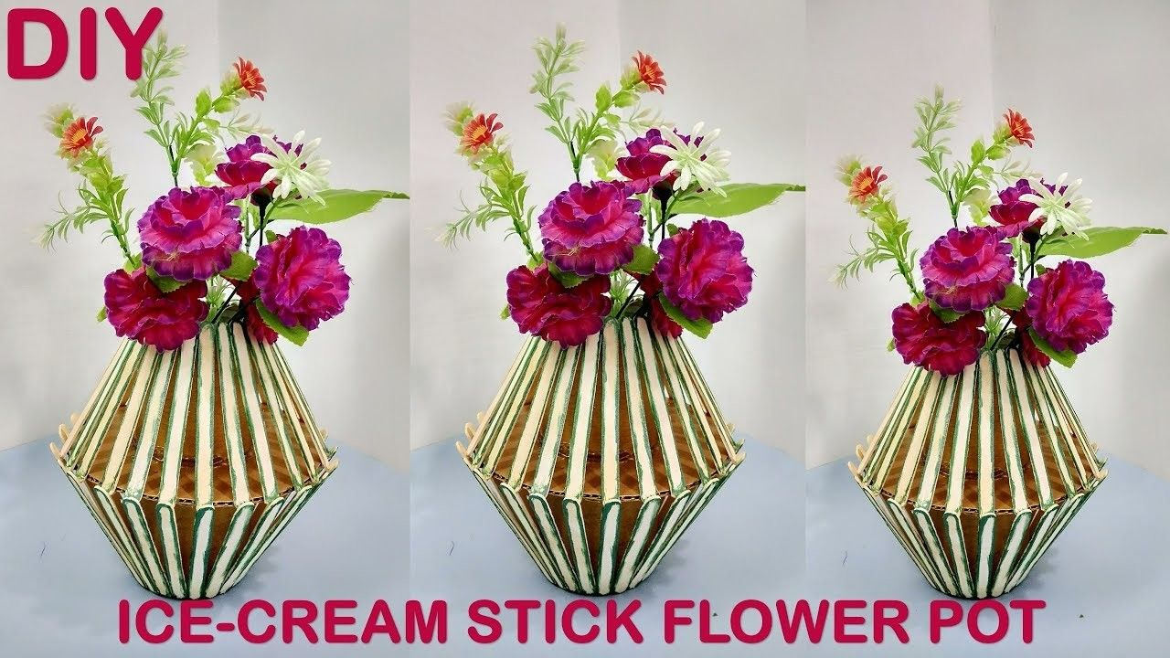 How To Make Flower Pot At Home Craft Ideas Pinterest Ice Cream