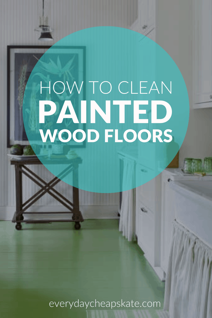How To Clean Painted Wood Floors With Images Painted Wood