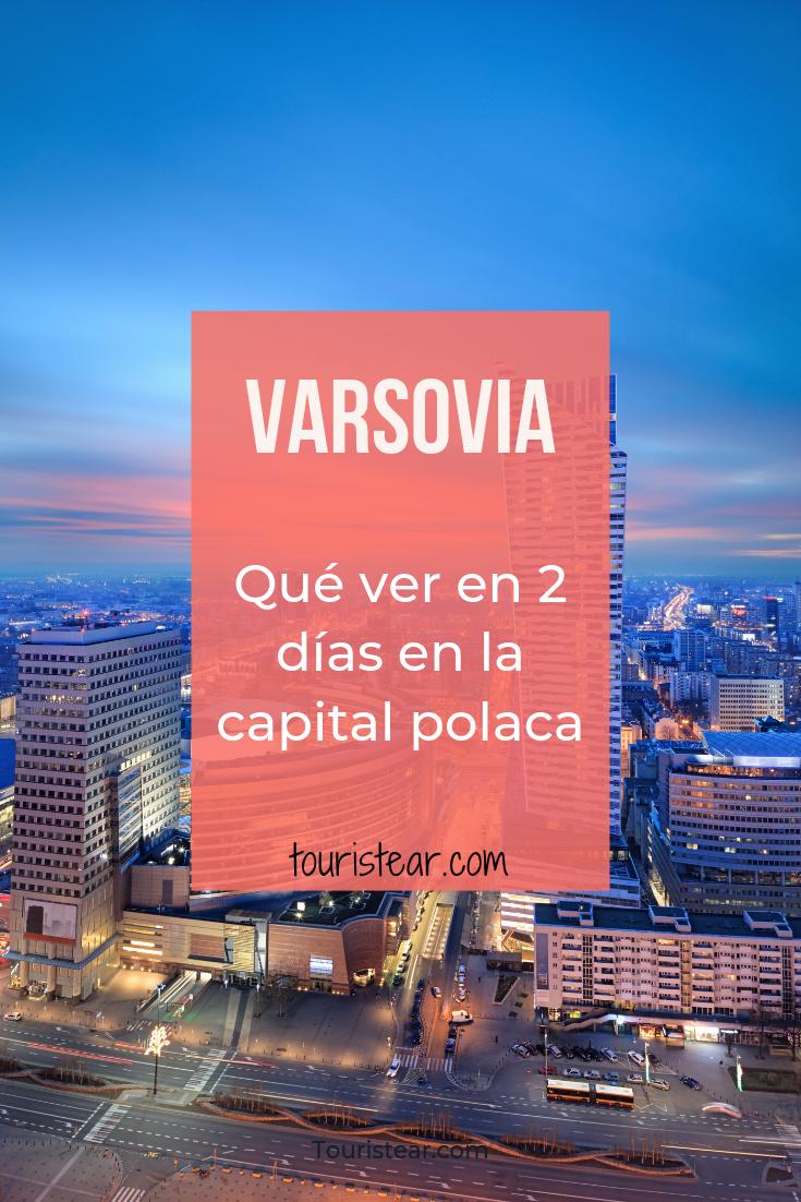 Qué Ver Y Hacer En Varsovia La Capital De Polonia Varsovia Varsovia Polonia Viajar A Polonia