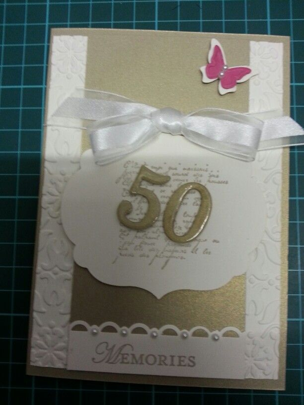 """Another """"50th"""" Wedding Anniversary card sample for girlfriends Mum & Dad for her to choose from.  Again all S/Up products used."""
