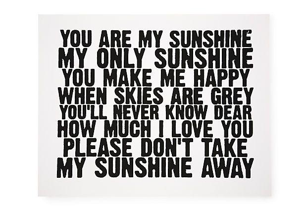 You Are My Sunshine, Print on OneKingsLane.com