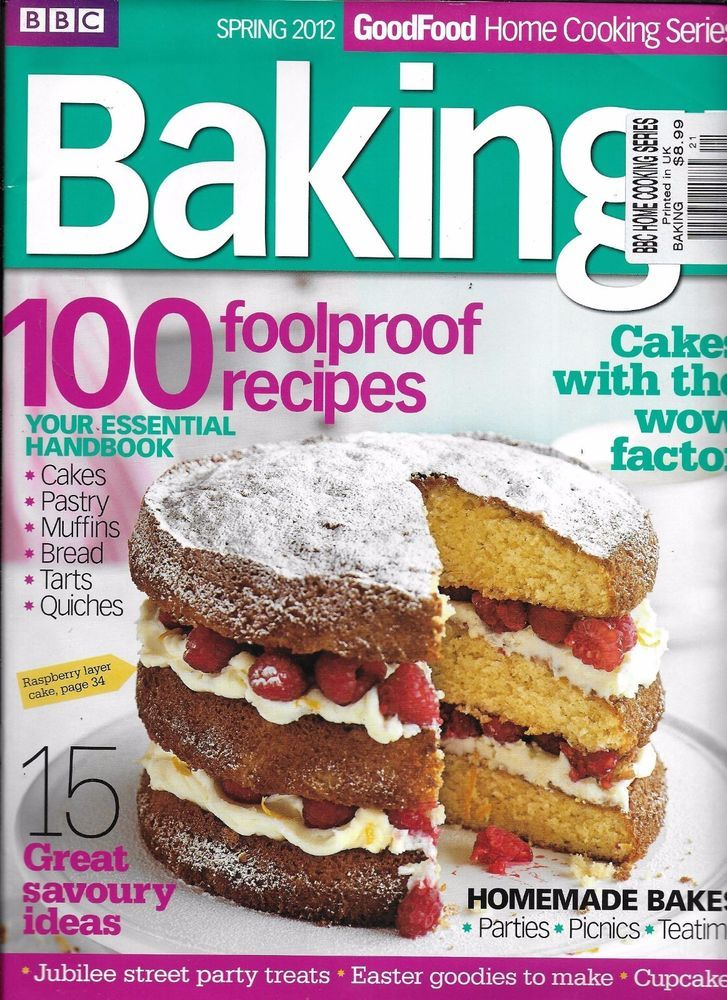 BBC Baking magazine 100 recipes Cakes Pastry Muffins Bread ...