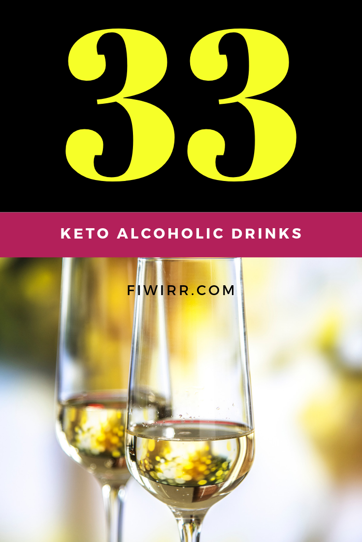 Keto Alcohol - 33 Low-Carb Alcohol Drinks to Keep You in Ketosis