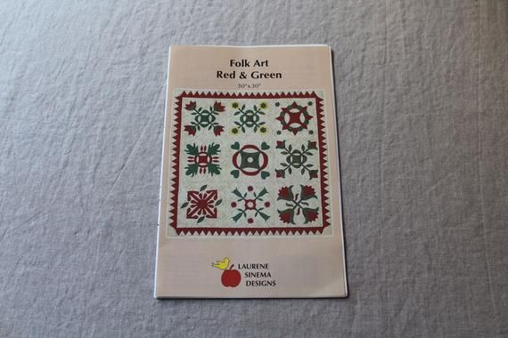 Folk Art Red And Green Laurene Sinema Designs Vintage Quilt Pattern