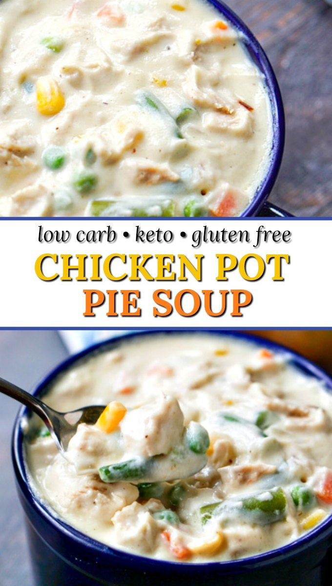 Easy Low Carb Chicken Pot Pie Soup using Healthy Cauliflower Cream!