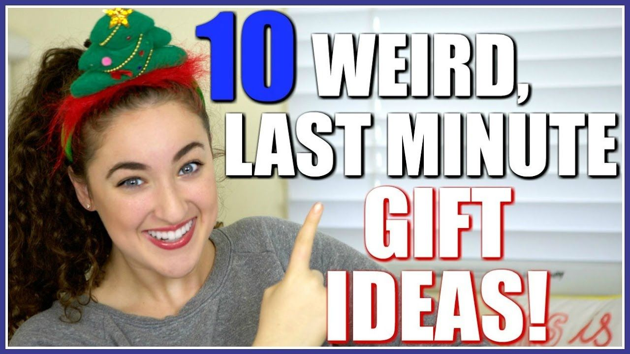 10 WEIRD LAST MINUTE CHRISTMAS GIFT IDEAS | Hashtag Zoe | Everyday ...