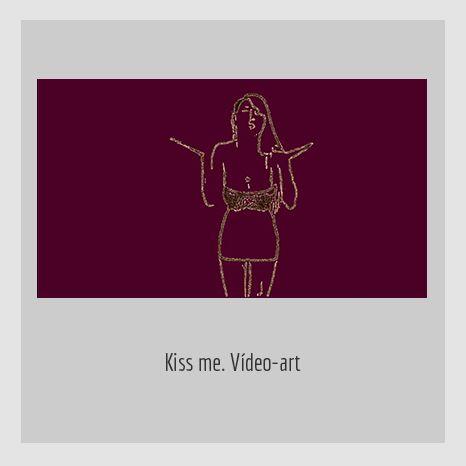 KISS-ME. YENY CASANUEVA Y ALEJANDRO GONZÁLEZ. PROYECTO PROCESUAL ART.