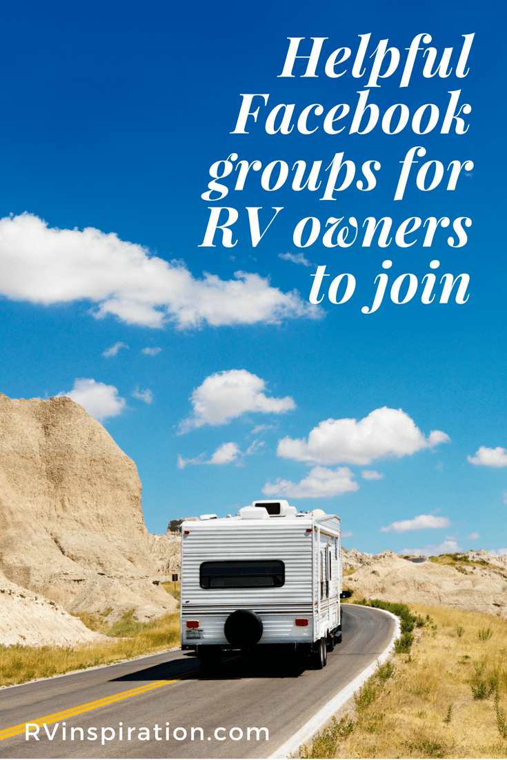 10 helpful facebook groups for rv owners | rv trips & destinations