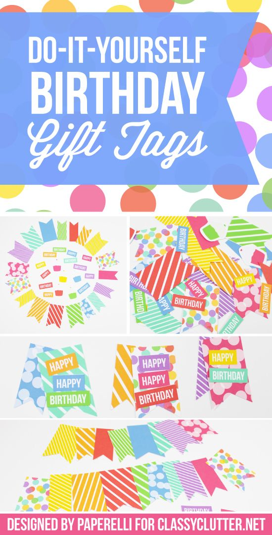 Diy birthday gift tags birthday gifts tutorials and birthdays do it yourself birthday gift tags add a tag to make every present special solutioingenieria Choice Image