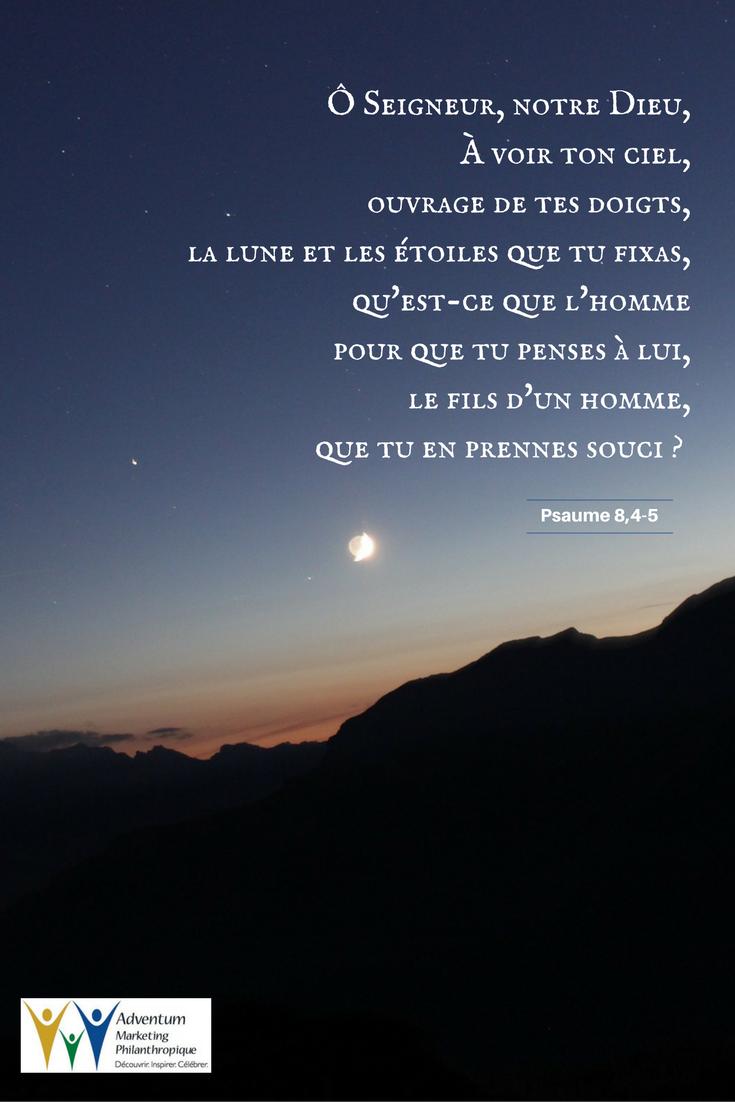 15 octobre 2016 – Psaume 8,4-5 | Psaumes, Texte biblique, Biblique
