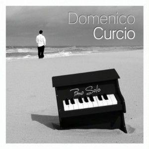 Domenico Curcio : musique libre et talent à découvrir!