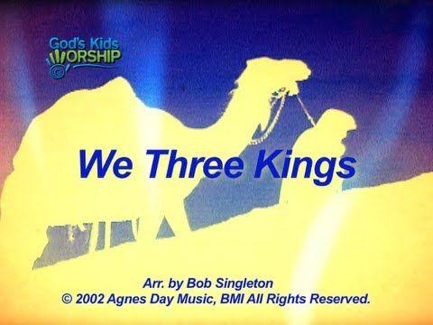 We Three Kings - God's Kids Worship - YouTube | We three kings, Christmas songs for kids, Three ...