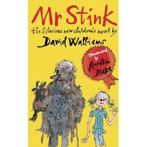 Mr Stink - written by David Walliams - Illustrated by Quentin Blake