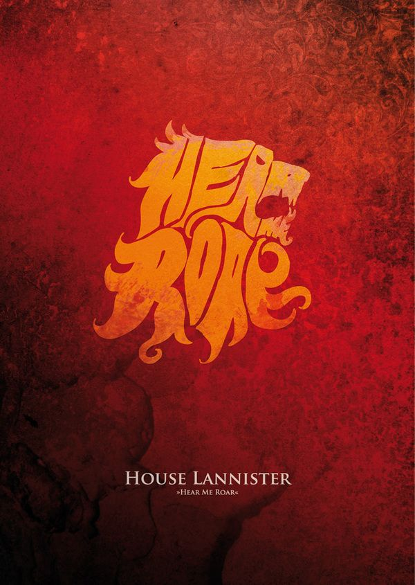 Game of Thrones Sigil Typography on Behance / hear me roar / lannister