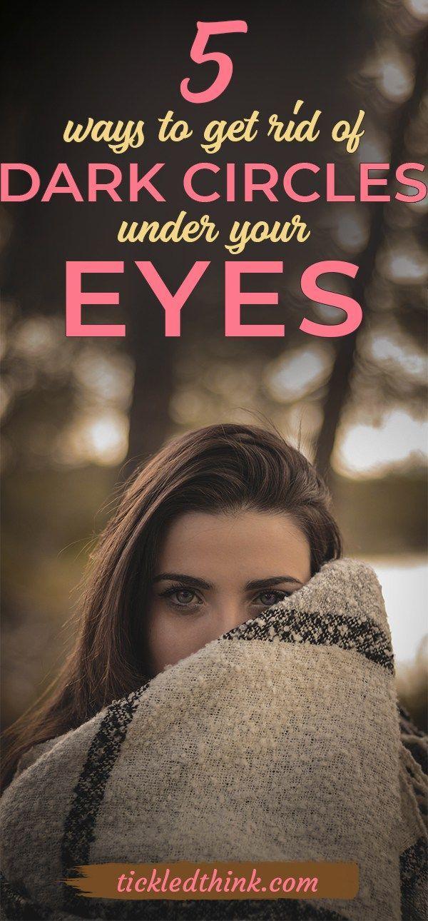 5 ways to get rid of dark circles under your eyes # ...