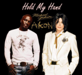 Michael Jackson ft  Akon - Hold My Hand - Free MP3 Download
