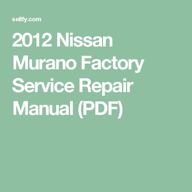 nissan murano 2012 service manual