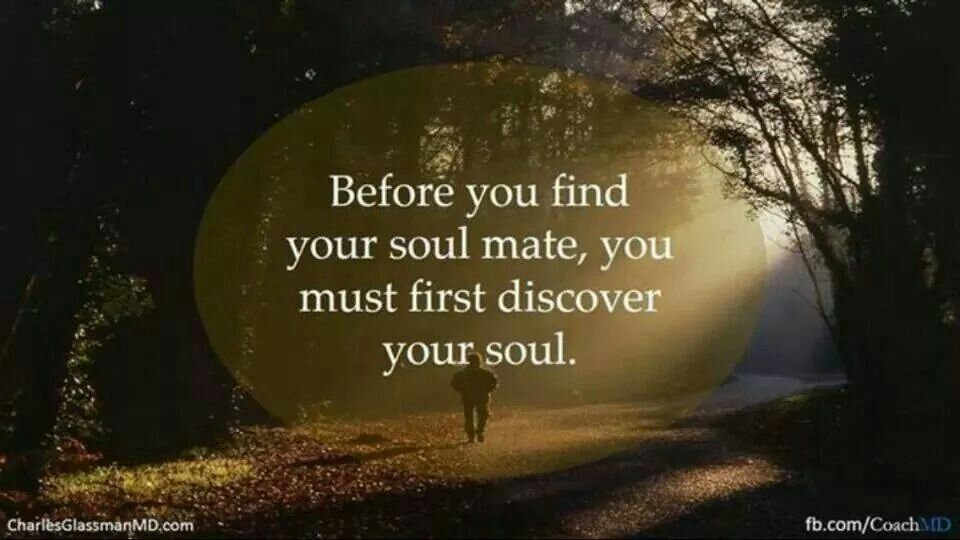 Before You Find Your Soul Mate...