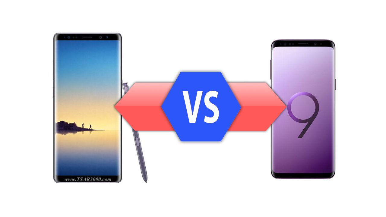 How To Compare Samsung Galaxy Note 8 Vs Galaxy S9 Specs Samsung Galaxy S9 Specs Samsung Galaxy Note 8 Samsung Galaxy Note